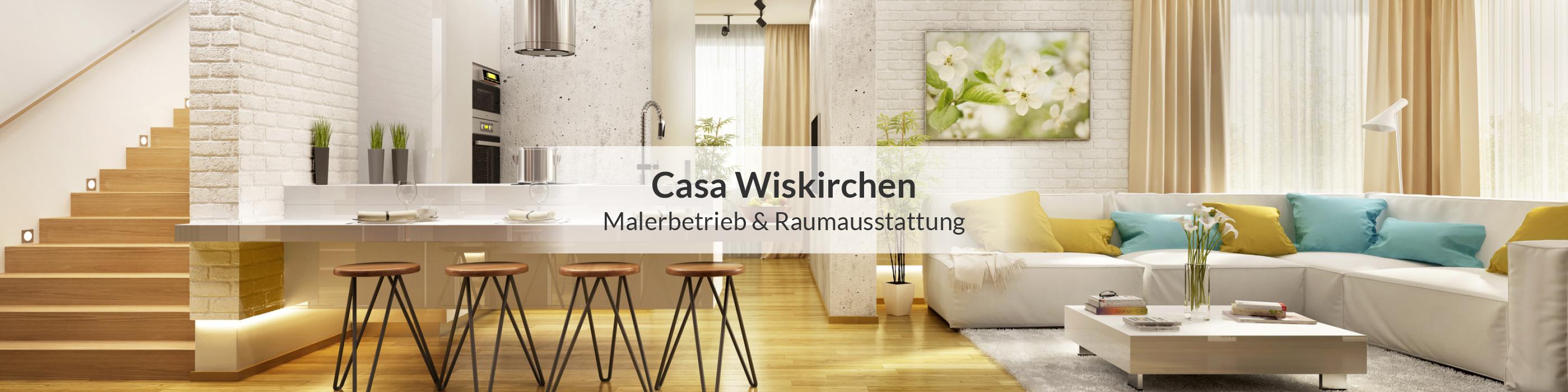 casa wiskirchen ihr partner f r raumausstattung maler und lackierer. Black Bedroom Furniture Sets. Home Design Ideas